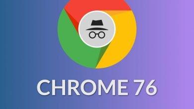 Photo of تحديث متصفح قوقل كروم : الإصدار Chrome 76 يجلب مزايا رائعة للمستخدم