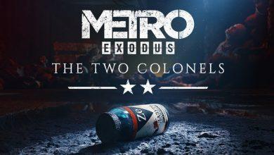Photo of لعبة Metro Exodus تحصل على أول حزمة توسعة